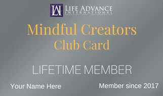 Mindful Creators Club Dr. Laura Ciel Bill Poett Life Advance International
