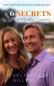 Mindful Leadership Live Dr. Laura & Bill Poett